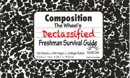 The Wheel's Declassified Freshman Survival Guide