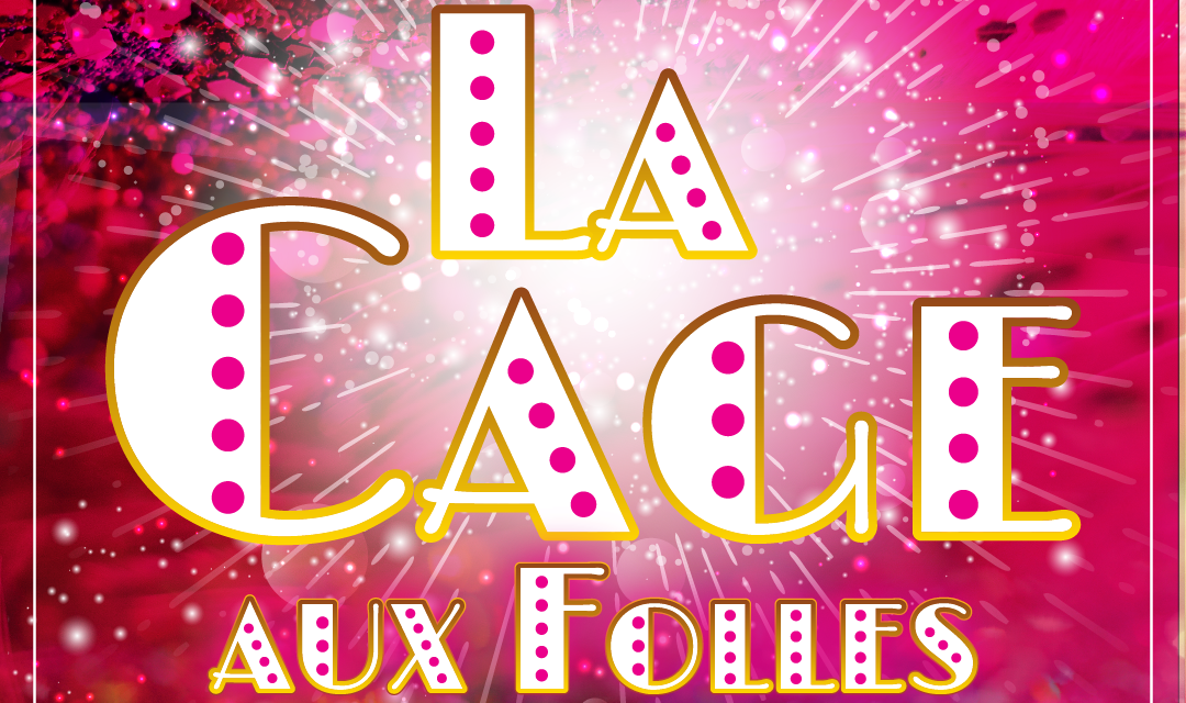 'La Cage aux Folles' Serves Campy Charm on Low Budget