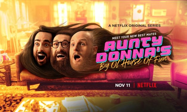 'Aunty Donna's Big Ol' House of Fun' Is Hilariously Chaotic